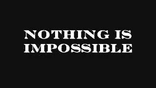 Nothing Is Impossible(MOTIVATIONAL VEDIO).3gp