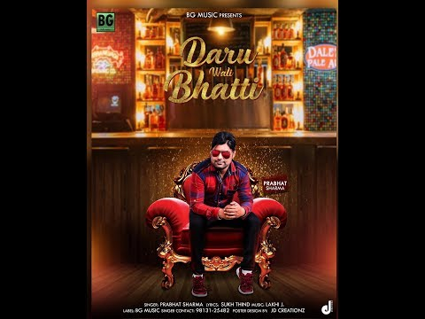 LATEST PUNJABI SONG // DARU WALI BHATHI // Full HD video // Prabhat Sharma // 2018