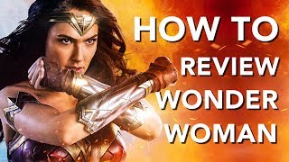 How To Review Wonder Woman