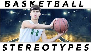 Basketball Stereotypes (Inspired by Dude Perfect)