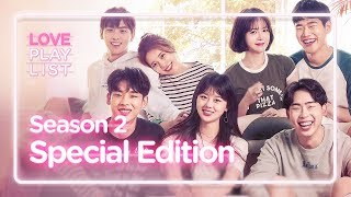 Love Playlist | Season2 - Special Edition