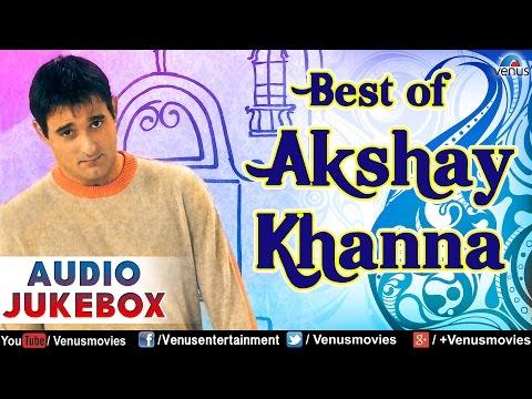 Xxx Mp4 Best Of Akshay Khanna Blockbuster Bollywood Songs Audio Jukebox 3gp Sex