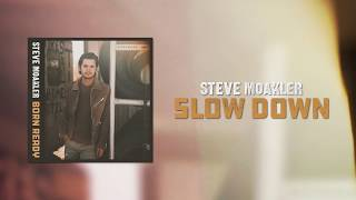 Steve Moakler | Slow Down (Official Audio)