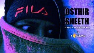 Osthir Sheeth by Mango Squad
