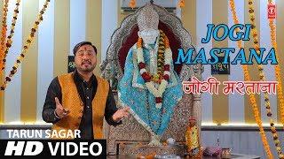 Jogi Mastana I new Latest Sai Bhajan I TARUN SAGAR I Full HD Video Song I T-Series Bhakti Sagar