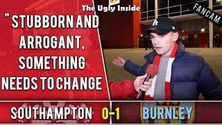 Stubborn and arrogant, something needs to change! | Southampton 0-1 Burnley | The Ugly Inside