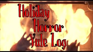 Holiday Horror Yule Log - Chucky Roasting on an Open Fireplace