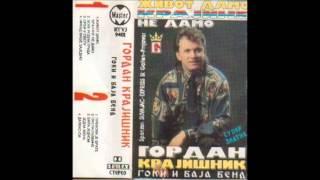 Gordan Krajisnik - Zivot damo Krajine ne damo - (Audio 1994)