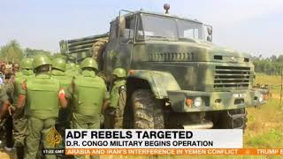 ADF Rebels Targeted D R Congo Military Begins Operation