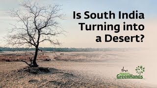 Is South India Turning into Desert? - Project GreenHands