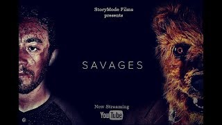 SAVAGES | SHORT HORROR FILM [TV-MA HD] | STORYMODE FILMS
