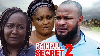 Painful Secret Season 2  - 2017 Latest Nigerian Nollywood Movie