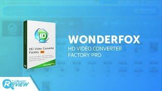 รีวิว Wonderfox HD Video Converter Factory Pro โปรแกรมแปลงวีดีโอ 4K ทำ Ringtone ได้ด้วย