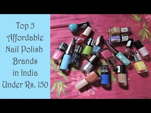 Xxx Mp4 Top 5 Affordable Nail Polish Brands In India Under Rs 150 Demo Beautywithsneha 3gp Sex