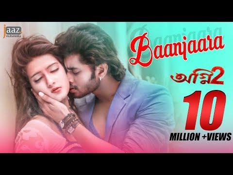 Xxx Mp4 BAANJAARA Mahiya Mahi Om Akassh Mohammed Irfan Agnee 2 Bengali Film 2015 3gp Sex
