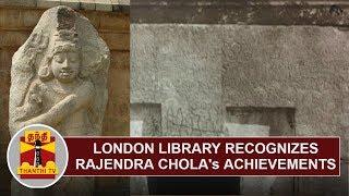 London Library recognizes Rajendra Chola