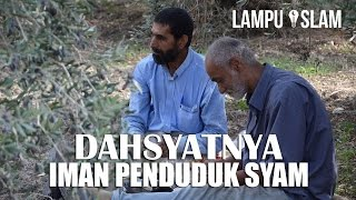 Dahsyatnya Iman Penduduk Syam
