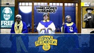 Os Melhores do Mundo - Missa Redonda
