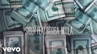 Siboy - Mula ft. Booba