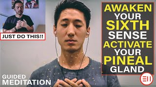 Instantly Awaken Your Sixth Sense and Activate Your Pineal Gland [Powerful Meditation Technique]