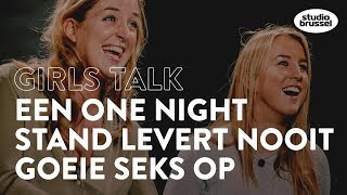 GIRLS TALK: Een one night stand levert nooit goeie seks op