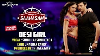 Desi Girl - Song Recording Video | Saahasam | Simbu, Lakshmi Menon | Prashanth | Thaman SS