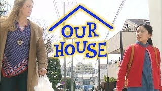 OUR HOUSE - Trailer 【Fuji TV Official】