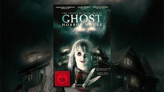 Ghost Horror House - The Leroux Spirit Massacre