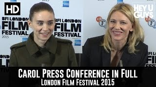 Carol Press Conference in Full - Cate Blanchett & Rooney Mara