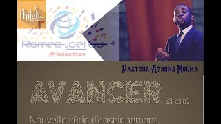 Pasteur Athoms Mbuma - AVANCER (nouvelle série 2018)