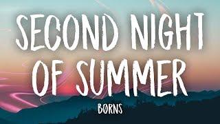 Brns  Second Night Of Summer Lyrics