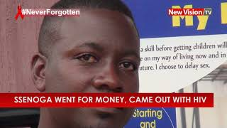 Ssenoga went for money, came out with HIV