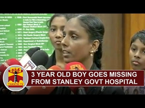3 Year Old Boy goes missing from Stanley Government Hospital | Thanthi TV