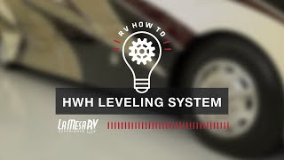 How To Use Your RV HWH Leveling System