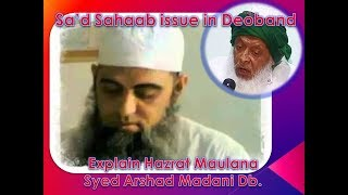 Maulana Sa'd Sahaab issue in Deoband Explain Syed Arshad Madani Db. Sahaab | Dawat Tabligh News