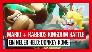 Mario + Rabbids Kingdom Battle - Ein neuer Held: Donkey Kong   Ubisoft [DE]