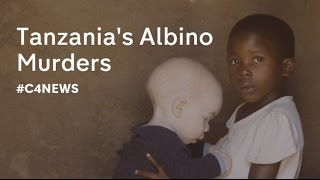 The Albino children being hunted down and killed in Tanzania