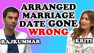 'Shaadi Mein Zaroor Aana' Stars Rajkummar Rao & Kriti Kharbanda Arranged Marriage Date Gone Wrong