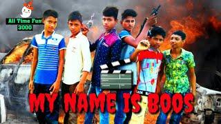 My Name Is Boss||মাই নেম ইজ বস||আমার নাম হলো বস্||All Time Fun 3000||all time fun natok bangla movie