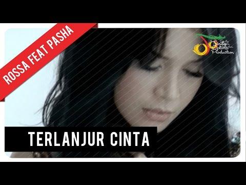 Rossa Feat. Pasha - Terlanjur Cinta (with Lyric) | VC Trinity
