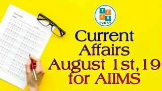 Current Affairs for AIIMS   August 1st , 19