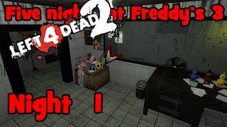 Left 4 Dead 2 | Five Nights At Freddy's 3 | NIGHT 1