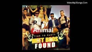 Party Animal Full Hindi Song   Meet bross   Bollywood song 2016