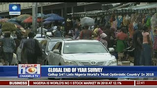 Gallup Int'l Lists Nigeria World's 'Most Optimistic Country' In 2018 Pt 3 | News@10 |