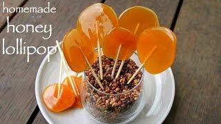 lollipop recipe | lollipop candy for sore throat | homemade honey lollipops diy