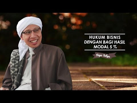 Hukum Bisnis Dengan Bagi Hasil Modal 5 % - Buya Yahya Menjawab