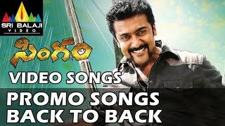 Singam (Yamudu 2) Promo Songs Back to Back   Video Songs   Suriya, Hansika   Sri Balaji Video