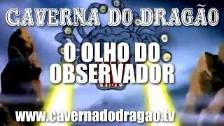 Caverna do Dragão - Episódio 2 - O Olho do Observador (HD)