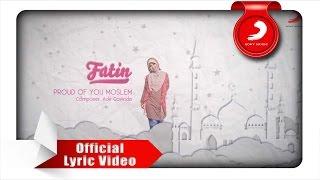FATIN - Proud Of You Moslem (Lyric Video)