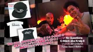 C-MACK Aka Kraig E THE SOUL BROTHERS (B-TRIBE TV)